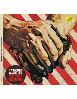 "Tymon & The Transistors ""Polskie Gówno"""