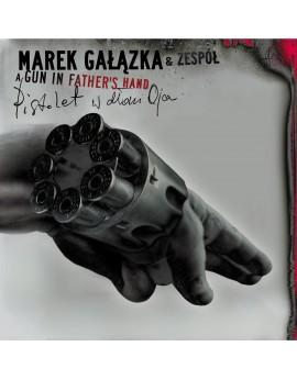 """Marek Gałązka & zespół """"Pistolet w dłoni ojca"""" - płyta winylowa + CD"""
